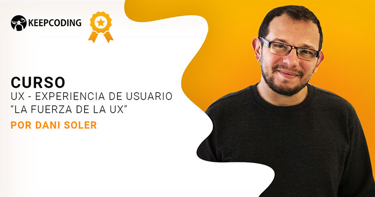 Ux Experiencia de usuario- Curso de Dani Soler diseñador UX UI
